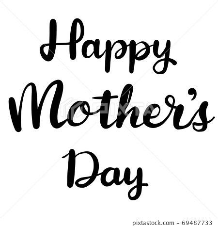 Handwritten letters for Mother's Day celebration 69487733