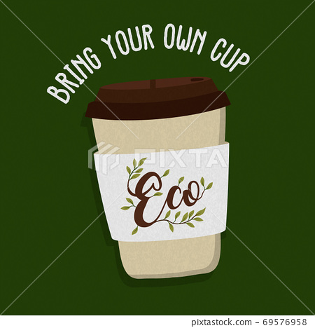 Bring your own cup poster label for eco business 69576958
