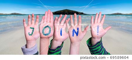 Children Hands Building Word Join, Ocean Background 69589604