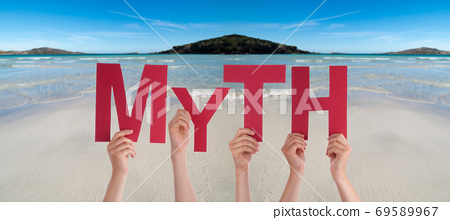 People Hands Holding Word Myth, Ocean Background 69589967