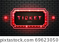 light neon sign ticket on brick wall background 69623050