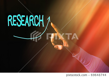 Conceptual hand writing showing Research. Business 69648744