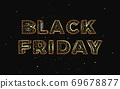 Black Friday golden abstract illustration on dark background. Polygonal template made from lines and dots. Low poly lettering 69678877