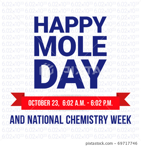 Mole Day vector illustration. Holiday celebrated among chemists and chemistry enthusiasts on October 69717746
