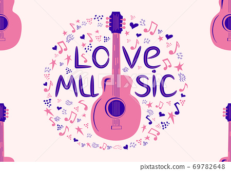 Colourful sketch drawing doodle seamless pattern of music culture with country guitar and text phrase Love Music 69782648