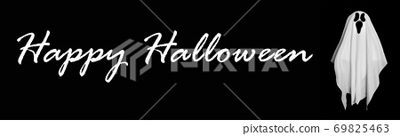 Happy Halloween banner. White ghost made from the sheet on black background. Halloween decoration.  69825463
