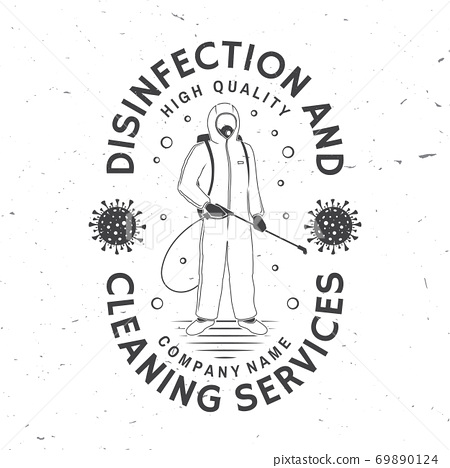 Disinfection and cleaning services badge, logo, emblem. Vector. For professional disinfection and cleaning company. Vintage typography design with disinfectant worker and sprayer 69890124