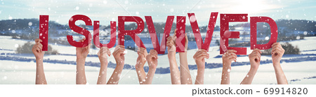 People Hands Holding Word I Survived, Snowy Winter Background 69914820