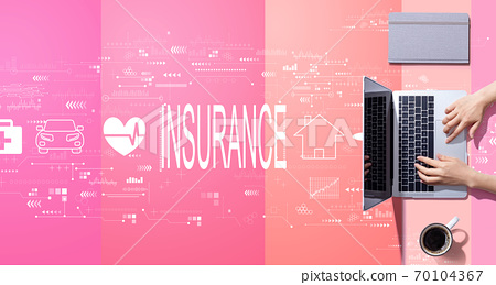 Insurance concept with person working with laptop 70104367