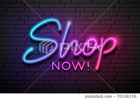 Shop now message neon light colorful design,on block wall black background 70106356