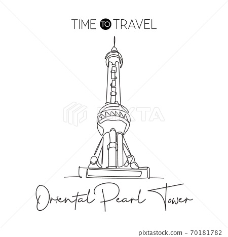 Single continuous line drawing Oriental Pearl Tower landmark. Beautiful place in Shanghai, China 70181782