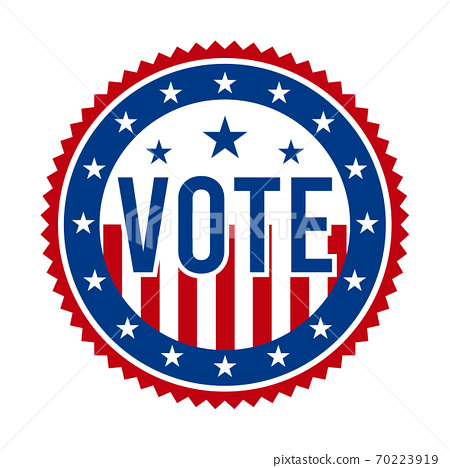 2020 Presidential Election Vote Badge - United States of America. USA Patriotic Stars and Stripes. American Democratic / Republican Support Pin, Emblem, Stamp or Button. November 3 70223919