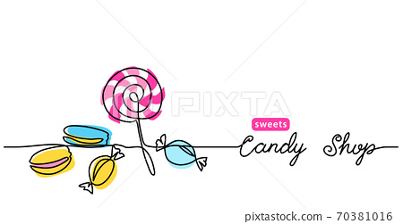 Candy shop simple vector web banner, border, background, poster. Single line art colorful illustration with text Candy shop 70381016