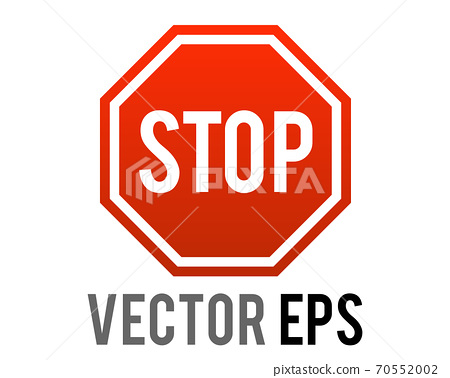 The isolated vector gradient red octagonal road warning sign with word STOP icon 70552002