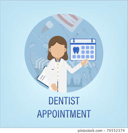 Dentist appointment concept 70552374
