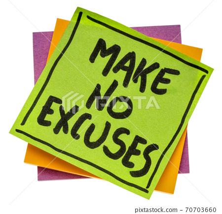 Make no excuses - reminder note 70703660