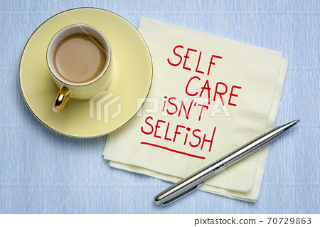 self care is not selfish inspirational reminder 70729863