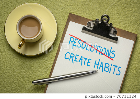 create habits instead of resolutions 70731324