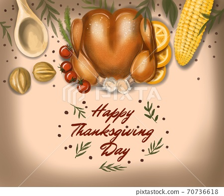 Illustration Thanksgiving Day dinner. On a colored background: turkey, corn, tappery, nuts, tomato and oranges. Postcard filled Happy Thanksgiving Day 70736618