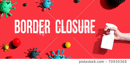 Border Closure Theme with spray and viruses 70930368