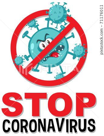 Stop coronavirus prohitbit sign with coronavirus 71176011