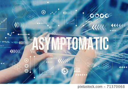 Asymptomatic theme with person using smartphone 71370068