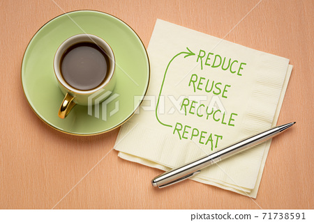 Reduce, reuse, recycle, repeat  - conservation concept 71738591