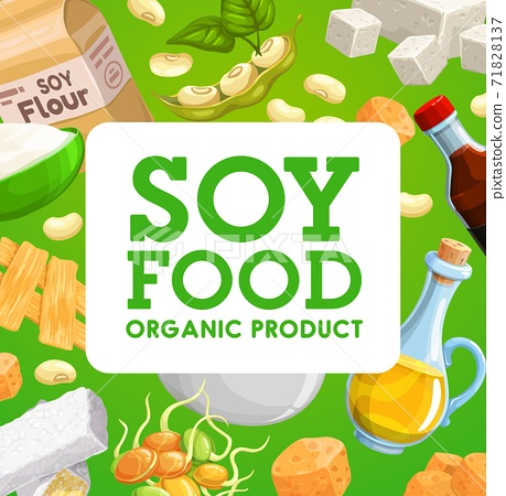 Soy food organic products, vector soybean meals 71828137