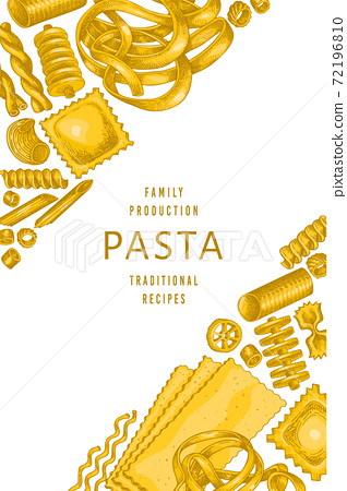 Italian pasta design template. Hand drawn vector food illustration. Vintage pasta different kinds background. 72196810