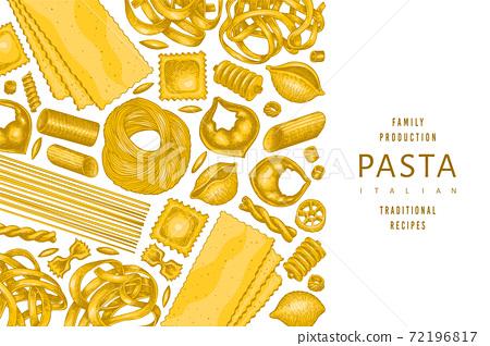 Italian pasta design template. Hand drawn vector food illustration. Vintage pasta different kinds background. 72196817