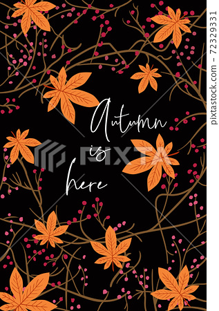 Card composed of orange leaves and twigs. Autumn is here 72329331