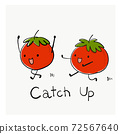 Funny cartoon character Tomatoes catch up/ketchup  for T-shirt graphic/sticker. Food joke. 72567640