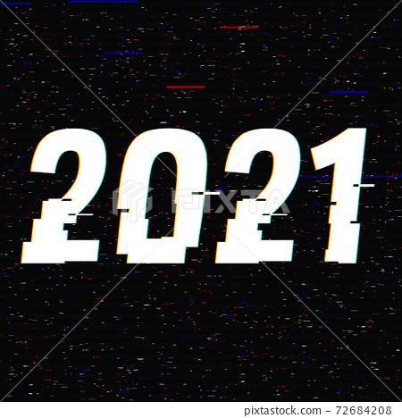 2021 glitch text in a frame. New Year concept. Anaglyph 3D effect. Technological retro background 72684208