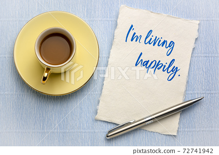 I am living happily positive affirmation 72741942