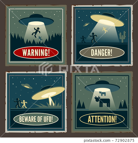 Retro style UFO poster. Four vintage signs with extraterrestrial activity warning 72902875