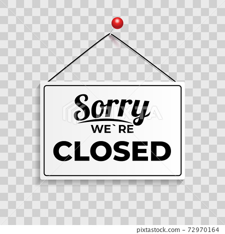 Sorry We`re Closed Icon Sign Vector Illustration EPS10 72970164