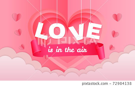 Love is in the air. Valentine's day papercut style banner design. Pink concept realistic vector. 72984138