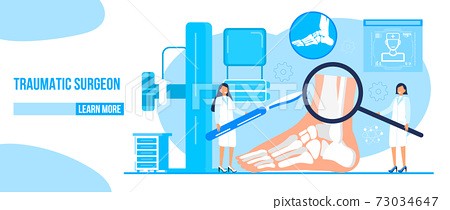 Traumatologist concept vector for landing page, banner. The surgeon puts cast on the lower leg. Doctors treat rheumatism, osteoarthritis, arthritis. They make x ray scan. 73034647
