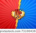 VS Versus Blue and red comic design. Battle banner match, vs letters competition confrontation. Vector illustration. 73100436