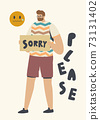 Forgiveness Concept. Male Character Apologize Holding Board with Sorry Inscription, Man Ask to Forgive for Mistake 73131402
