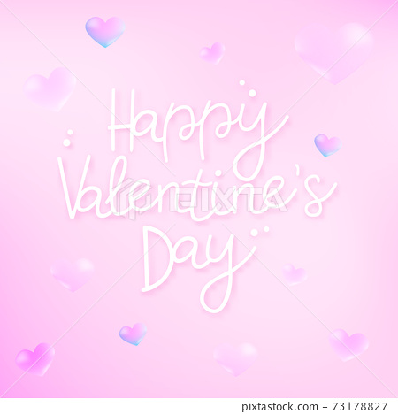 Happy Valentines Day typography poster with handwritten calligraphy text on pink gradient background. 73178827