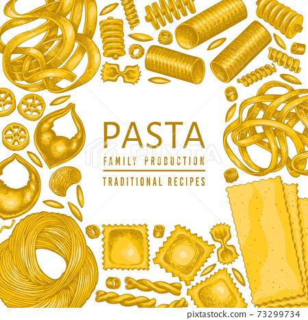 Italian pasta design template. Hand drawn vector food illustration. Vintage pasta different kinds background. 73299734