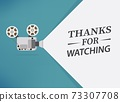 Cinema movie Thanks for watching slide. Movie presentation with film projector. Can use for web banner, infographics, hero images. Flat vector illustration isolated on generic background. 73307708