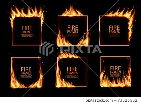 Square frames in fire, vector burning borders set 73325532