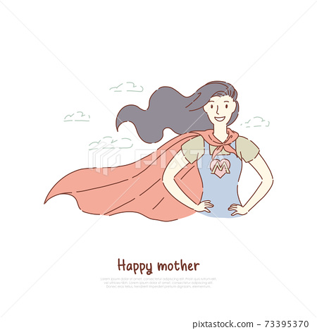 Brave mother standing in superhero posture, super mom in costume with letter, best parent, happy motherhood, parenting banner 73395370