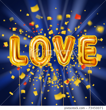 Love gold helium metallic glossy balloons realistic text, burst foil confetti. Background design happy Valentines Day, party, decoration, greeting card. Vector banner flyer isolated 73450071