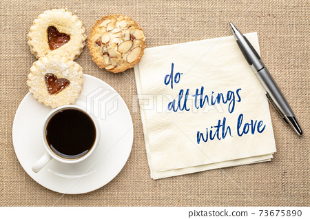 do all things with love 73675890