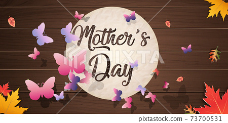 Autumn calligraphy background wood texture layout decorate with leaves for poster and frame leaflet or web banner. mother Happy Mother's Day beautiful woman and child.Vector illustration 73700531
