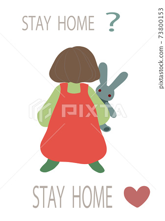 Poster-style hand-drawn illustration of a girl holding a stuffed animal with the image of having a fun stay at home 73800153