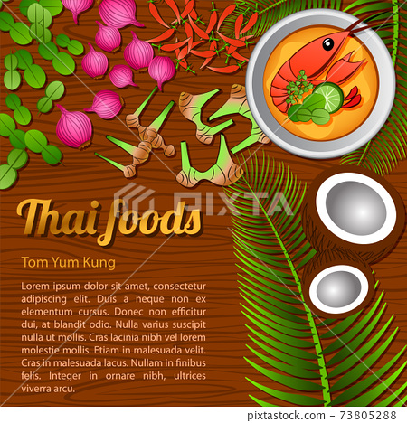 Thai delicious and famous food.river prawn spicy soup Tom yum kung and ingredient with wooden background 73805288